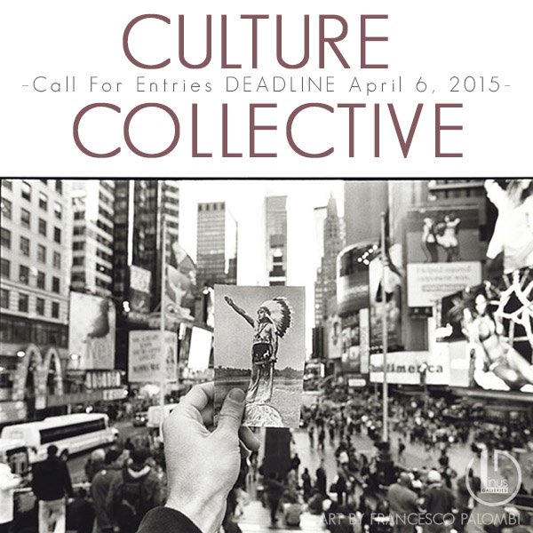 Culture Collective Call for Entries